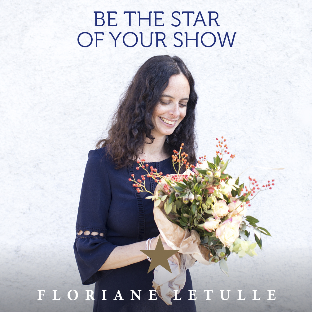 Floriane Letulle Be The Star of the show podcast